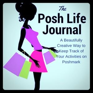 Posh Life Journal 1st Ed -Get organized, Sell more